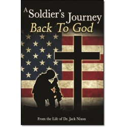 A Soldier's Journey Back To God (FREE)